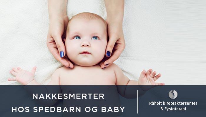 nakkesmerter hos spedbarn og babyer